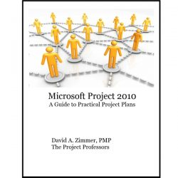 Microsoft Project 2010: A Guide To Practical Project Plans, #microsoftproject, #msproject