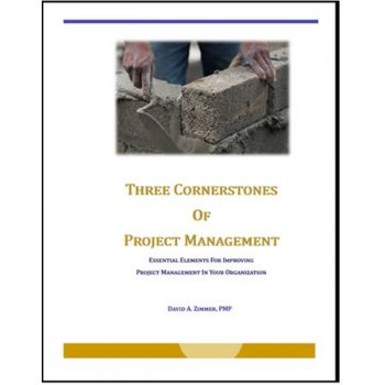 Three Cornerstones of Project Management: Essential Elements For Improving Project Management In Your Organization, #projectmanagement